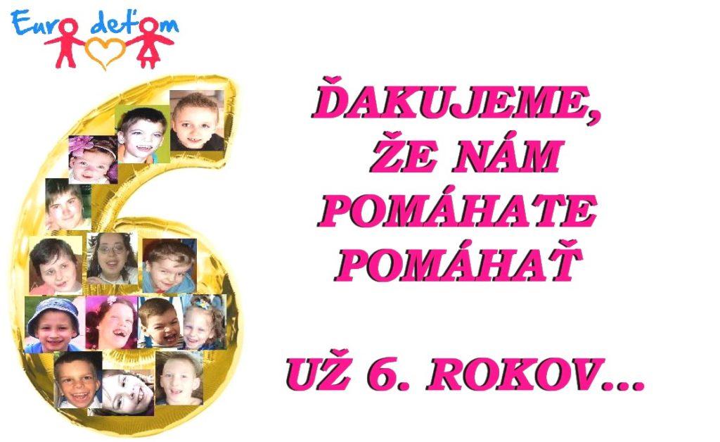 6 rokov Euro deťom